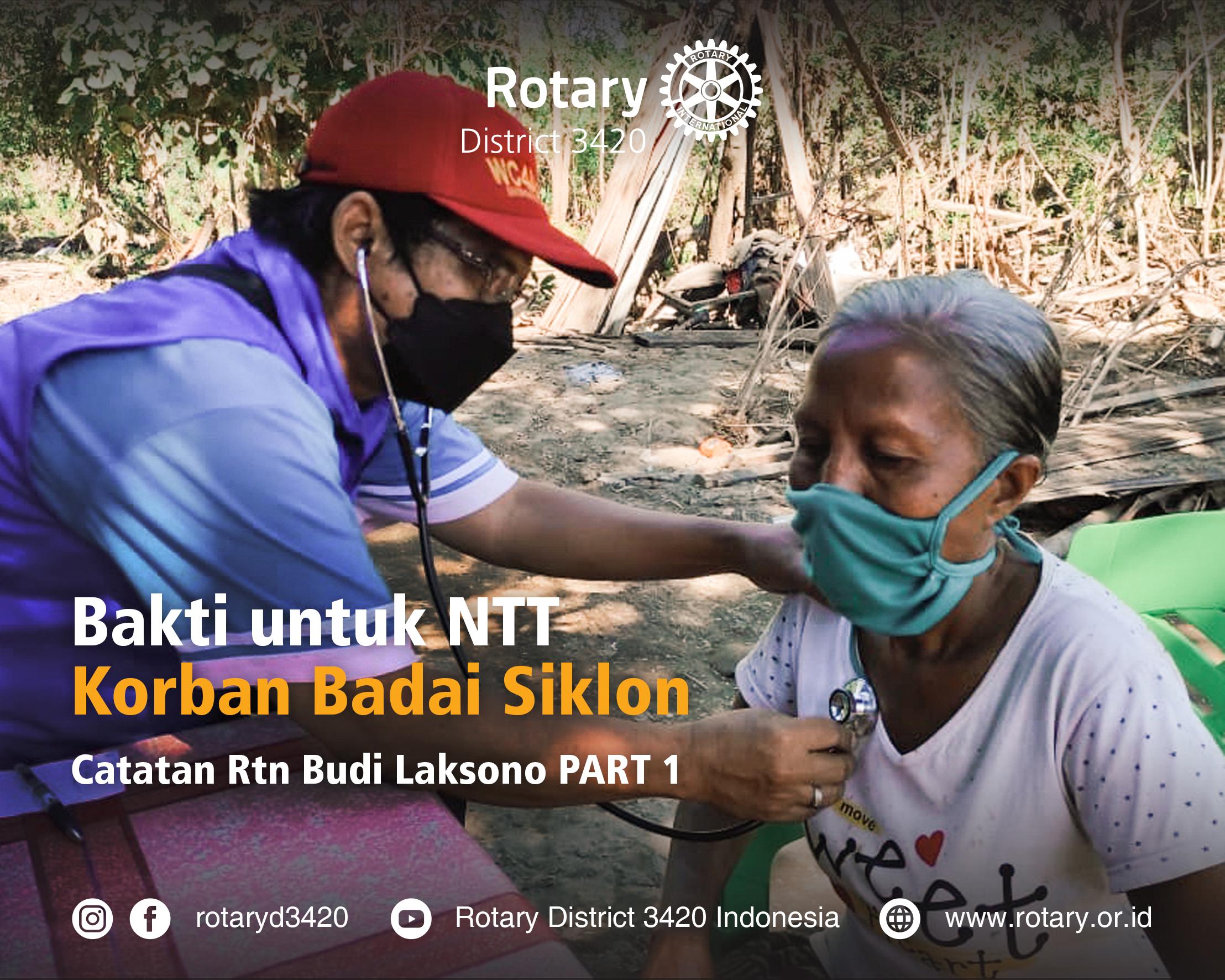 Bakti untuk NTT Korban Badai Siklon Catatan Rtn Budi Laksono Part 1