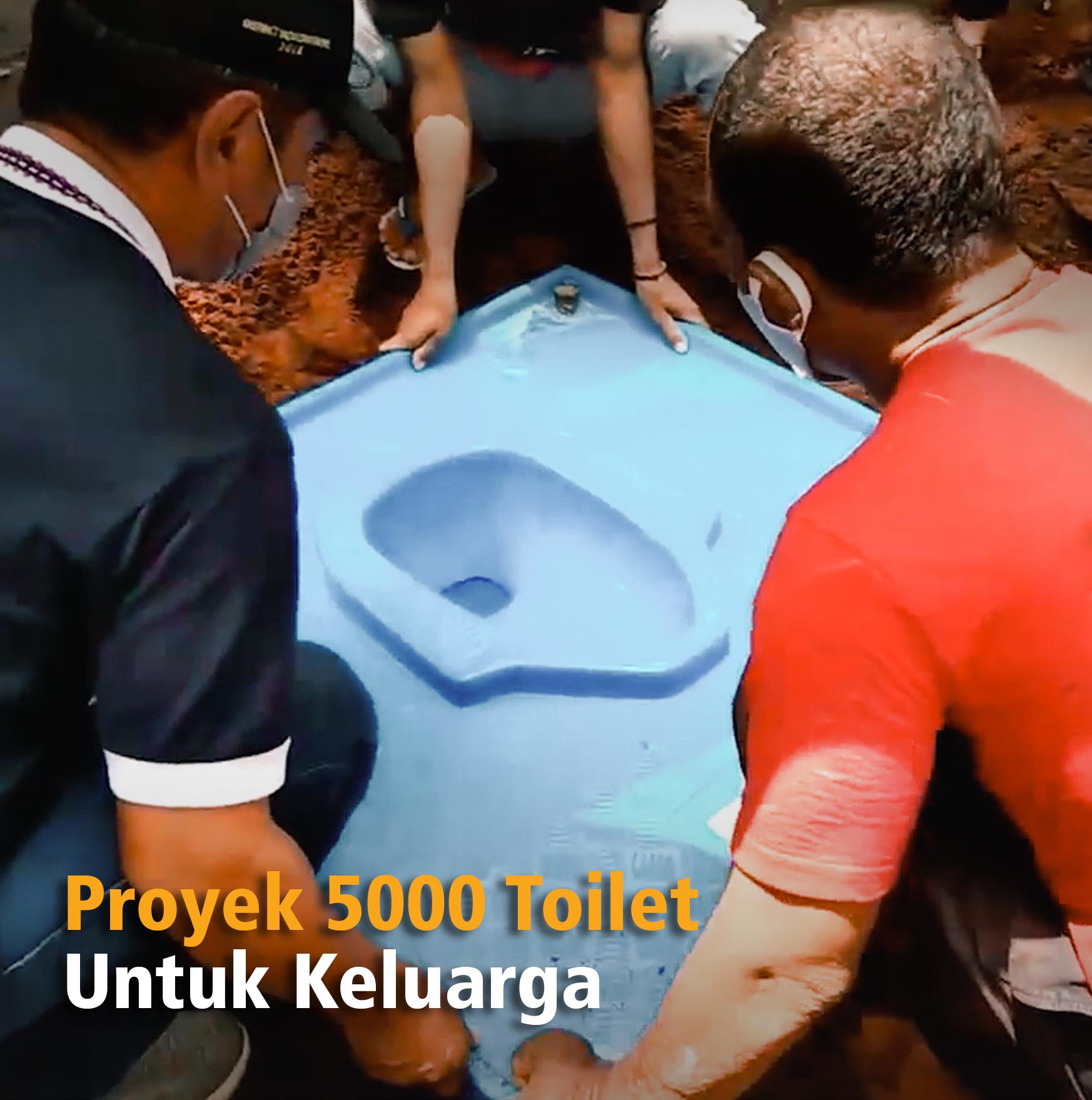 Proyek 5000 Toilet untuk Keluarga
