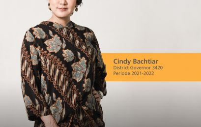 Memperkenalkan District Governor Rotary District 3420 Indonesia 2021-22: Cindy Bachtiar.